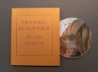 Framing Sculpture - Anne Vegter