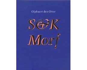 Olphaert den Otter: S&K Morf