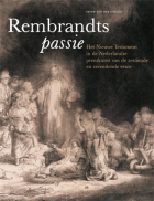 Rembrandts Passie
