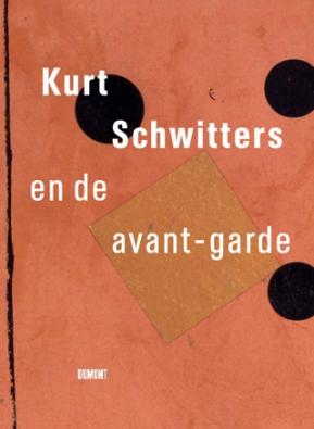 Kurt Schwitters en de avant-garde