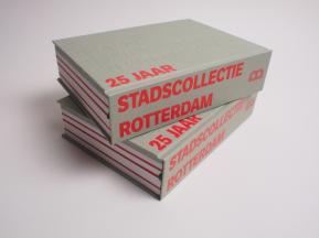 25 Jaar Stadscollectie Rotterdam